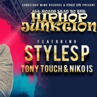TICKET GIVEAWAY: HIP HOP JUNKTION | STYLES P, TONY TOUCH, AND NIKO IS | SHOW PREVIEW | VENUE 578 | MAY 23 2015