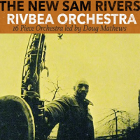 The New Sam Rivers' RivBea Orchestra Orlando - Feature Image