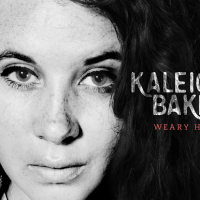 kaleigh baker weary hours album review