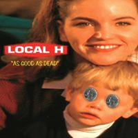 "Local H ""As Good As Dead"" Tour"