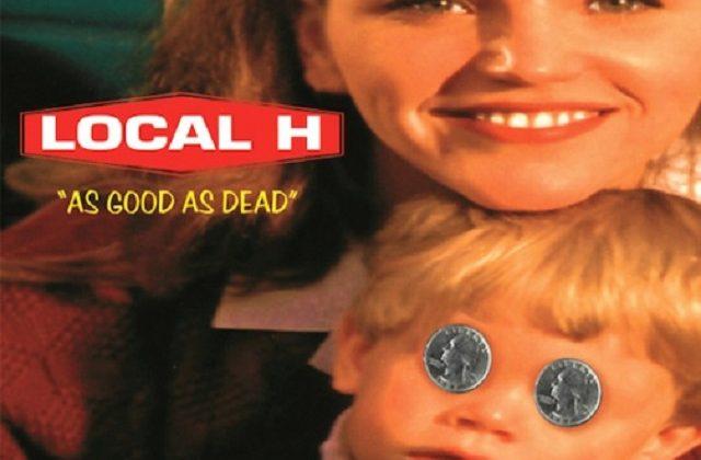 """Local H """"As Good As Dead"""" Tour"""