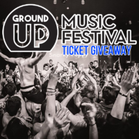 GroundUp Music Festival Ticket Giveaway 2017