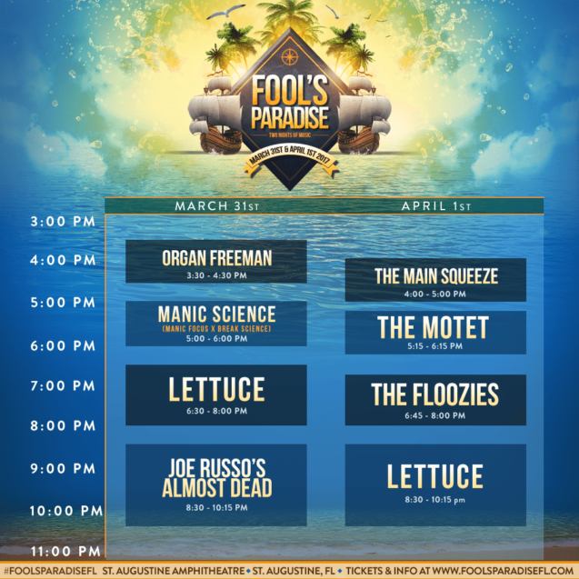 Fool's Paradise 2017 Schedule