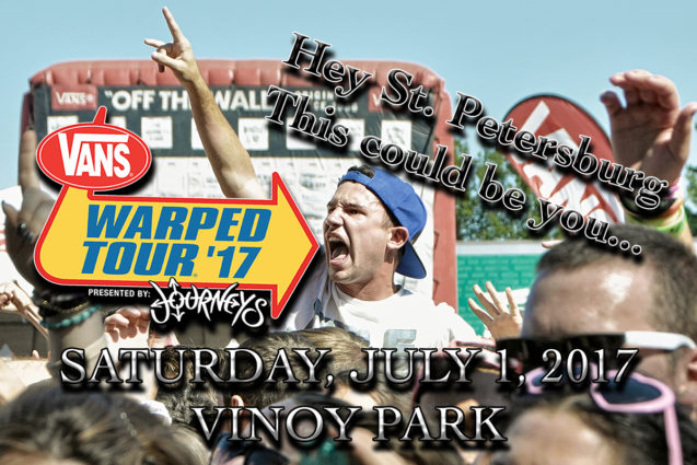 Vip ticket giveaway warped tour 2017 st petersburg fl vinoy thats right kids we have tickets to give away vans warped tour m4hsunfo