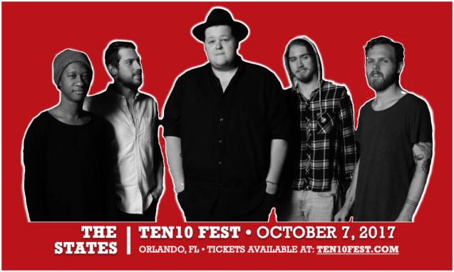 The States -- Ten10 Fest 2017