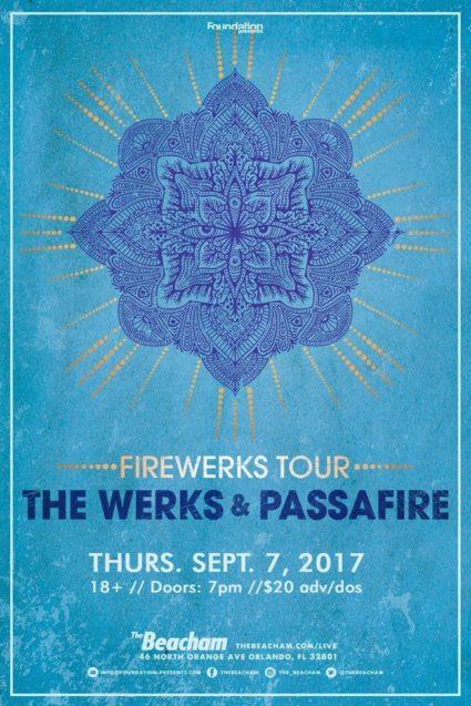 The Werks Passafire Fireworks Tour 2017