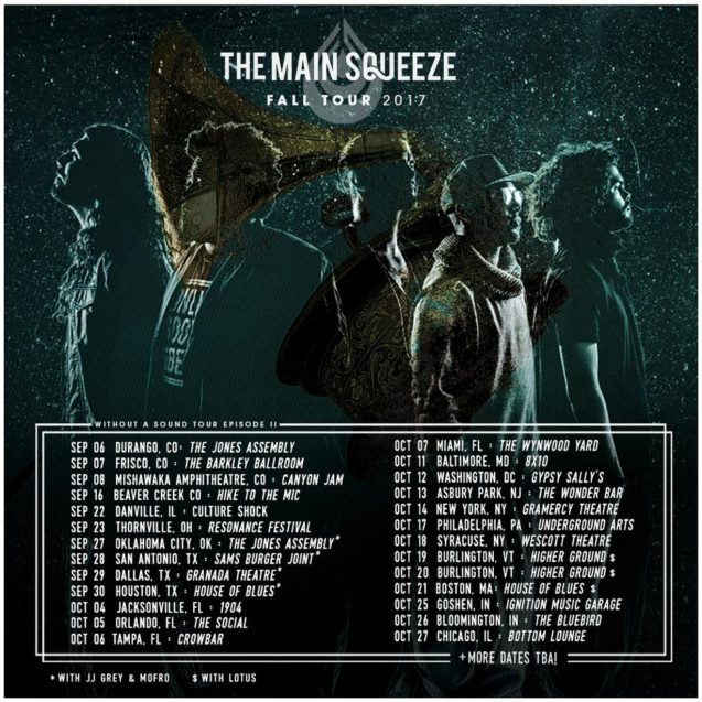 The Main Squeeze Fall Tour 2017