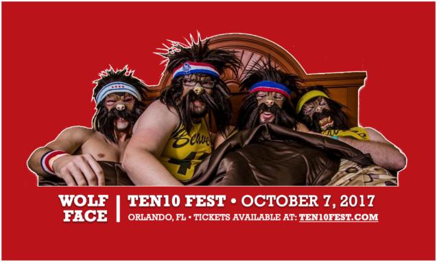Wolf-Face Ten10 Fest 2017