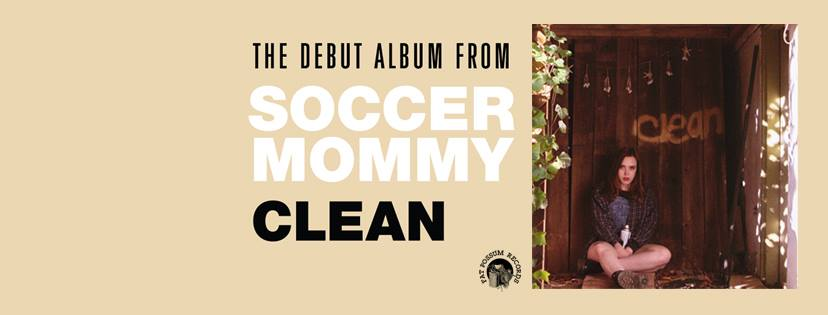 Soccer Mommy Clean Fat Possum Records