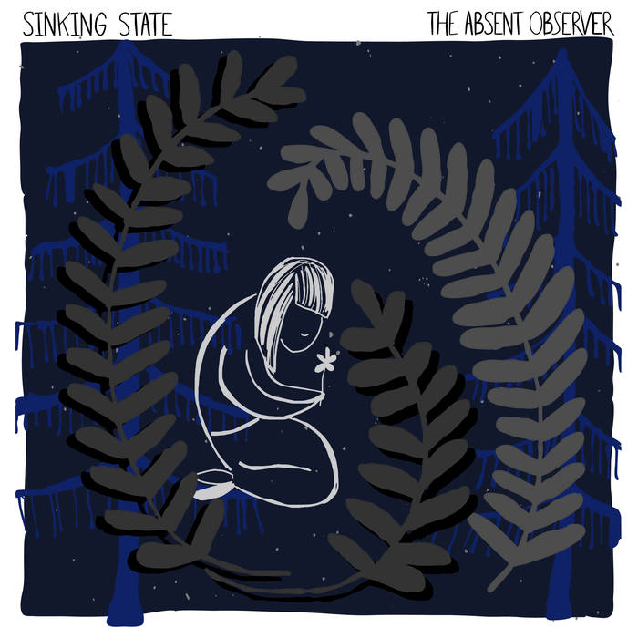 The Absent Observer Sinking State Travis Adams