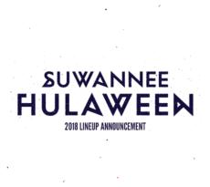 Hulaween 2018 Lineup AnnouncementHulaween 2018 Lineup Announcement
