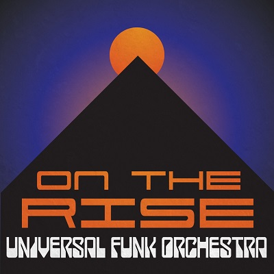 Universal Funk Orchestra On The Rise