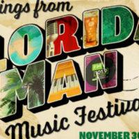 FLORIDA MAN MUSIC FESTIVAL ORLANDO 2018
