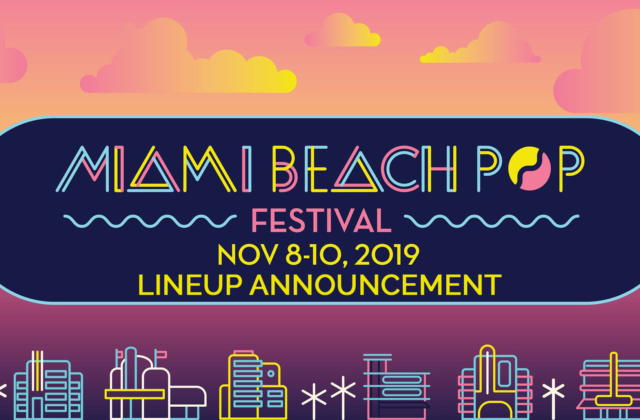 Miami Beach Pop 2019 Lineup Festival