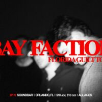Bay Faction Orlando 2019 Concert Tickets