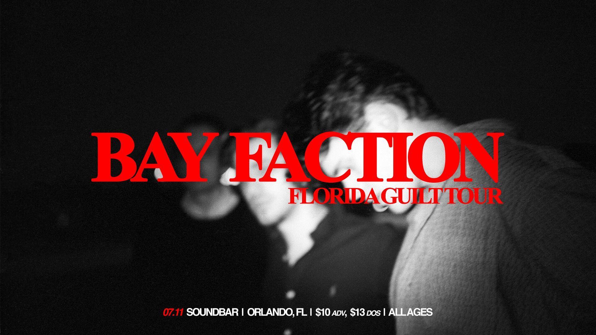 Bay Faction Orlando 2019 Concert Tickets